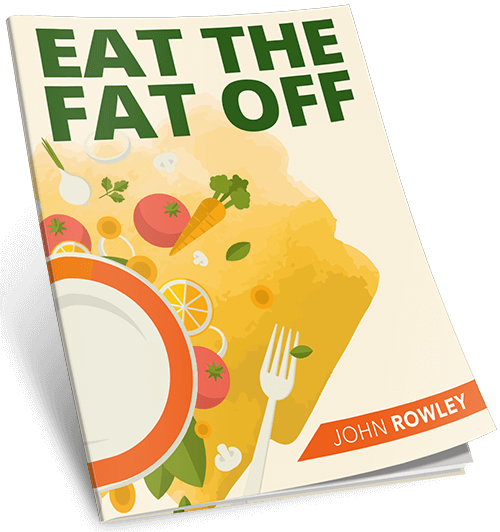 Eat The Fat Off Manual Reviews - Is John Rowley's Blueprint Wort it? PDF Download